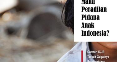 Ke Arah Mana Peradilan Pidana Anak Indonesia?