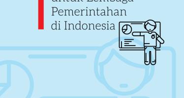 Panduan Penerapan Data dan Informasi Terbuka untuk Lembaga Pemerintahan di Indonesia