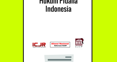 Amandemen KUHP : Alternatif (Lain) Perubahan Hukum Pidana Indonesia
