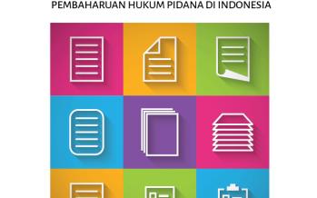Melihat Rencana Kodifikasi dalam RKUHP: Tantangan Upaya Pembaruan Hukum Pidana di Indonesia