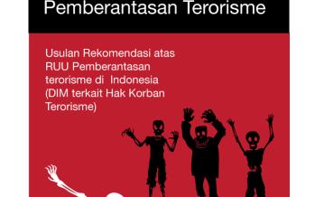 Minimnya Hak Korban dalam RUU Pemberantasan Terorisme