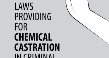 Review of Laws Providing for Chemical Castration in Criminal Justice