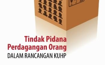 Parliamentary Brief #2: Tindak Pidana Perdagangan Orang dalam Rancangan KUHP