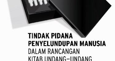 Parliamentary Brief #3: TIndak Pidana Penyelundupan Manusia dalam Rancangan KUHP