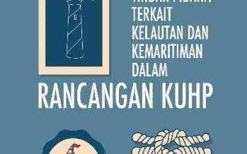 Parliamentary Brief #4: Tindak Pidana terkait Kelautan dan Kemaritiman dalam Rancangan KUHP