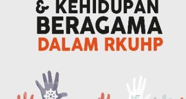 Parliamentary Brief #8: Tindak Pidana terhadap Agama dan Kehidupan Beragama dalam Rancangan KUHP