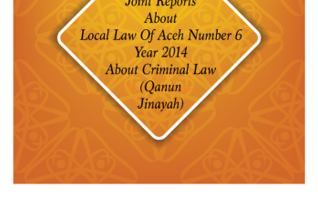 Joint Report on Issues Relating to the Qanun Jinayat of Aceh
