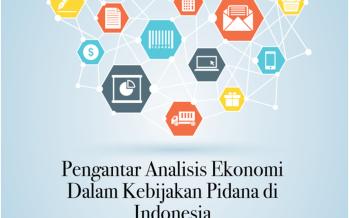 Pengantar Analisis Ekonomi  Dalam Kebijakan Pidana di Indonesia