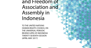 Joint Stakeholder's Report Relating to the Freedom of Expression and Freedom of Association and Assembly in Indonesia
