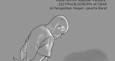 ICJR Kirimkan Amicus Curiae (Sahabat Pengadilan) Bagi Asep Sunandar, Korban Penyiksaan di Pengadilan Negeri Jakarta Barat