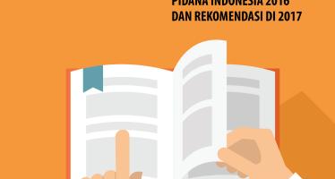Ancaman Overkriminalisasi, dan Stagnansi Kebijakan Hukum Pidana Indonesia
