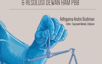 Pidana Mati dan Posisi Indonesia terhadap Resolusi Majelis Umum PBB dan Resolusi Dewan HAM PBB