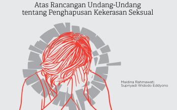 Melihat Posisi DPR dan Pemerintah Atas Rancangan Undang-Undang tentang Penghapusan Kekerasan Seksual