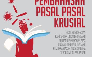 Laporan ke 3 Pembahasan RUU Tindak Pidana Terorisme