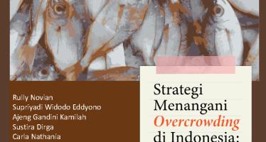 Strategi Menangani Overcrowding di Indonesia: Penyebab, Dampak Dan Penyelesaiannya
