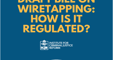 ICLU: Draft Bill on Wiretapping: How Is It Regulated?