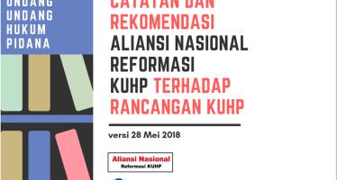 Catatan dan Rekomendasi  Aliansi Nasional Reformasi KUHP terhadap Rancangan KUHP (versi 28 Mei 2018)