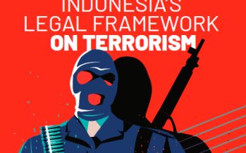 ICLU: Indonesia's Legal Framework on Anti Terrorism