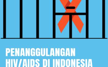 Penanggulangan HIV/AIDS di Indonesia dalam Ancaman RKUHP
