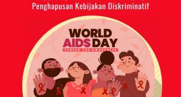 ICJR Mempertingati Hari AIDS Sedunia 2020: Penanggulangan HIV Bertumpu pada Penghapusan Kebijakan Diskriminatif