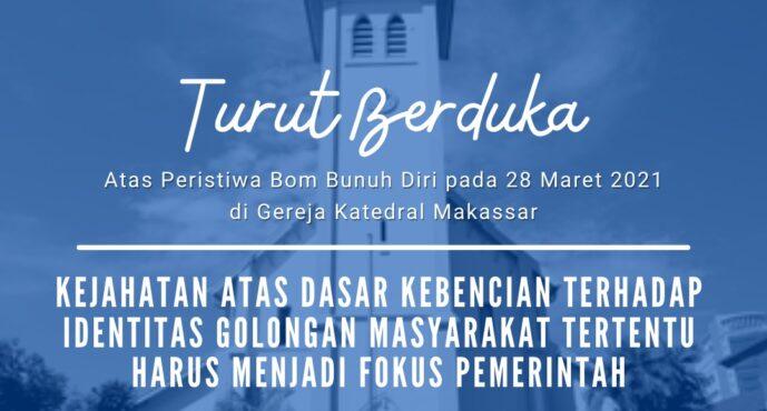[Rilis Bom Bunuh Diri di Gereja Katedral Makassar]: ICJR Minta Pemerintah dan DPR untuk Utamakan Pemulihan Korban