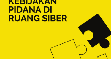 Mengatur Ulang Kebijakan Pidana di Ruang Siber: Studi Tentang Penerapan UU ITE di Indonesia