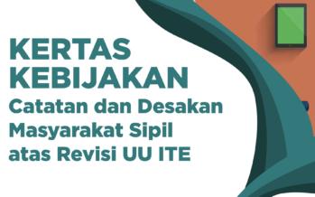 Kertas Kebijakan: Catatan dan Desakan Masyarakat Sipil atas Revisi UU ITE